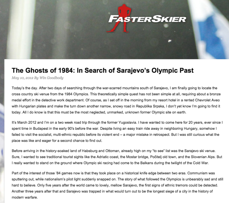 A travel piece on Sarajevo's Olympic nordic venue. FasterSkier.com, May 2012.